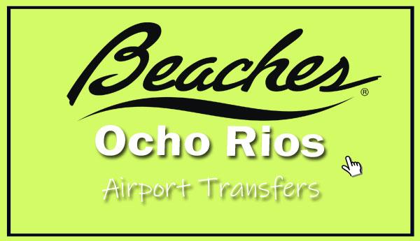 Beaches Ocho rios airport transfer
